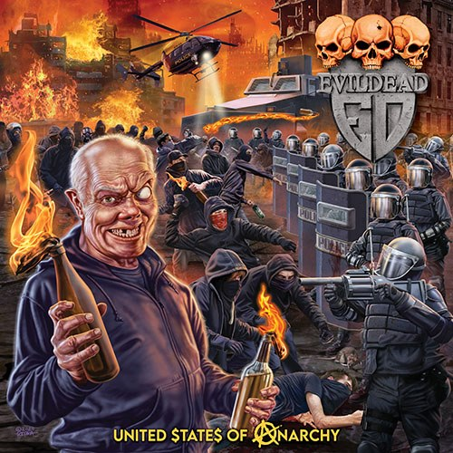 EVILDEAD : les détails du nouvel album United $tate$ Of Anarchy