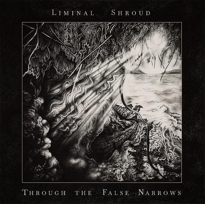 Liminal Shroud Through the False Narrows cover artwork
