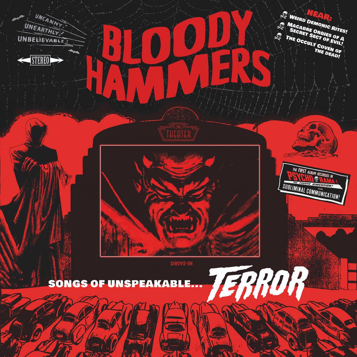 BLOODY HAMMERS songs Unspeakable Terror album cover artwork