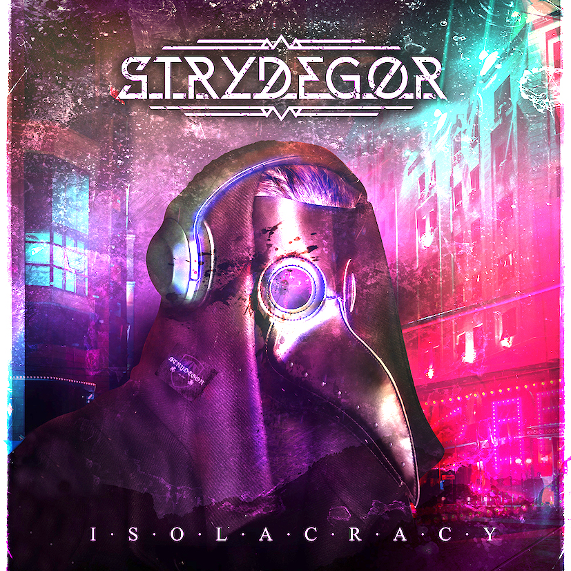 STRYDEGOR : les détails du nouvel album Isolacracy ; le clip vidéo de la chanson «World In Your Hands»
