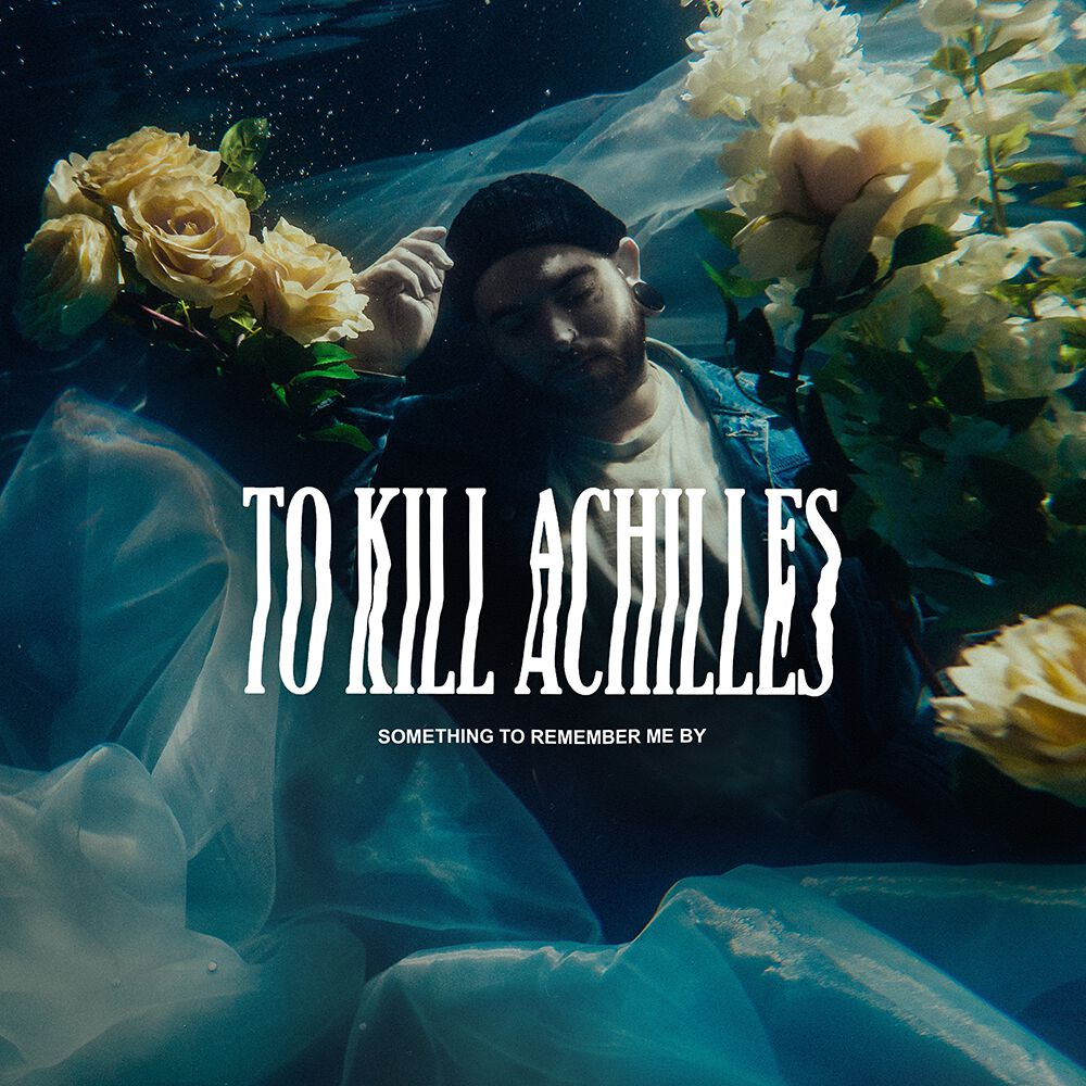TO-KILL-ACHILLES-something-to-remember-me-by