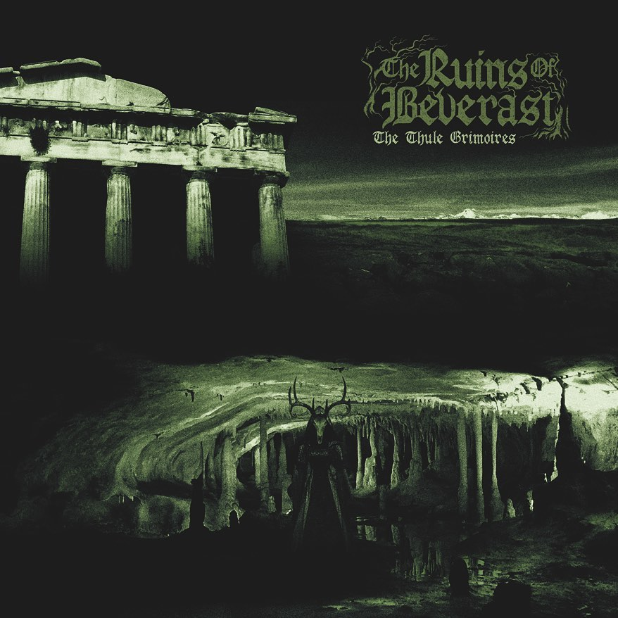 the-ruins-of-beverast-the-thule-grimoires