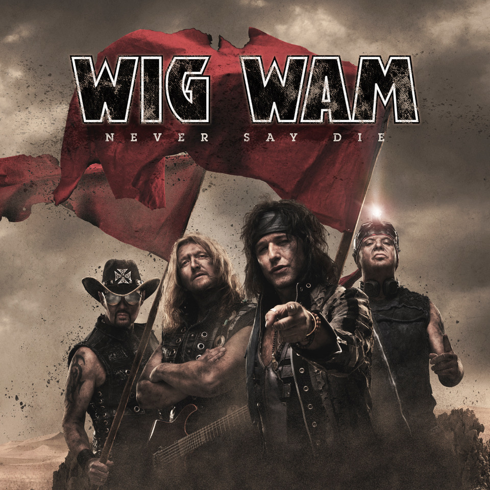 WIG WAM never say die album cover artwork