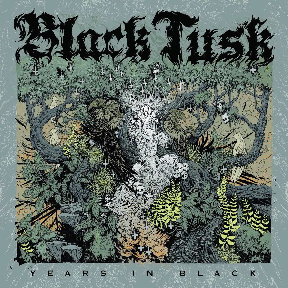 black tusk years in black