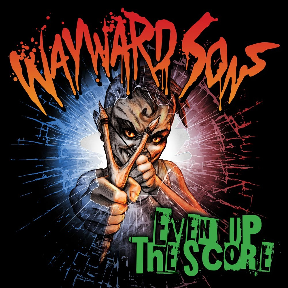 WAYWARD SONS even up the score cover artwork