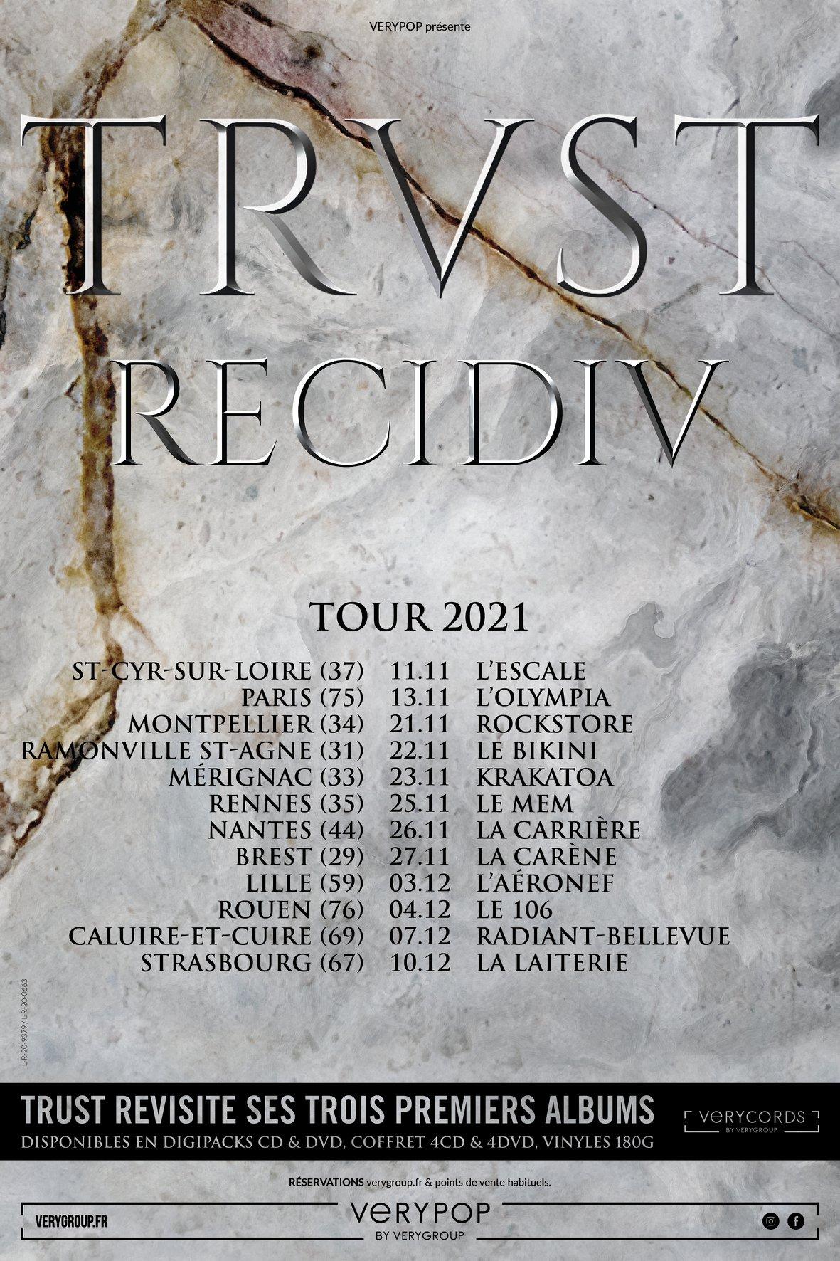 trust recidiv tour 2021