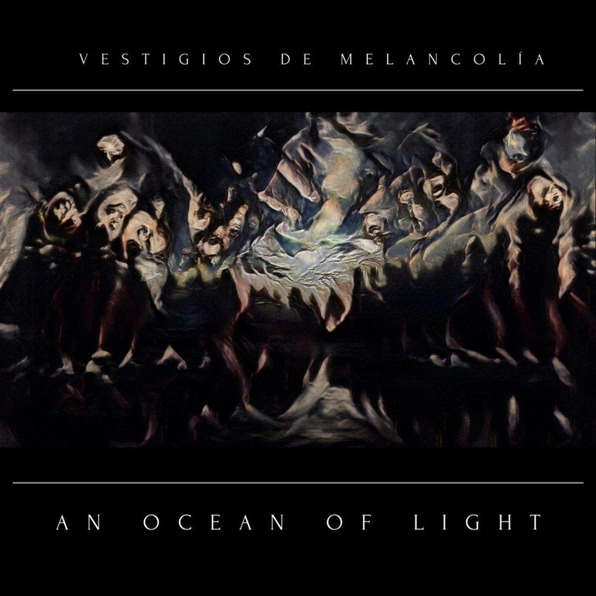 Vestigios De Melancolía An Ocean Of Light Album Cover Artwork