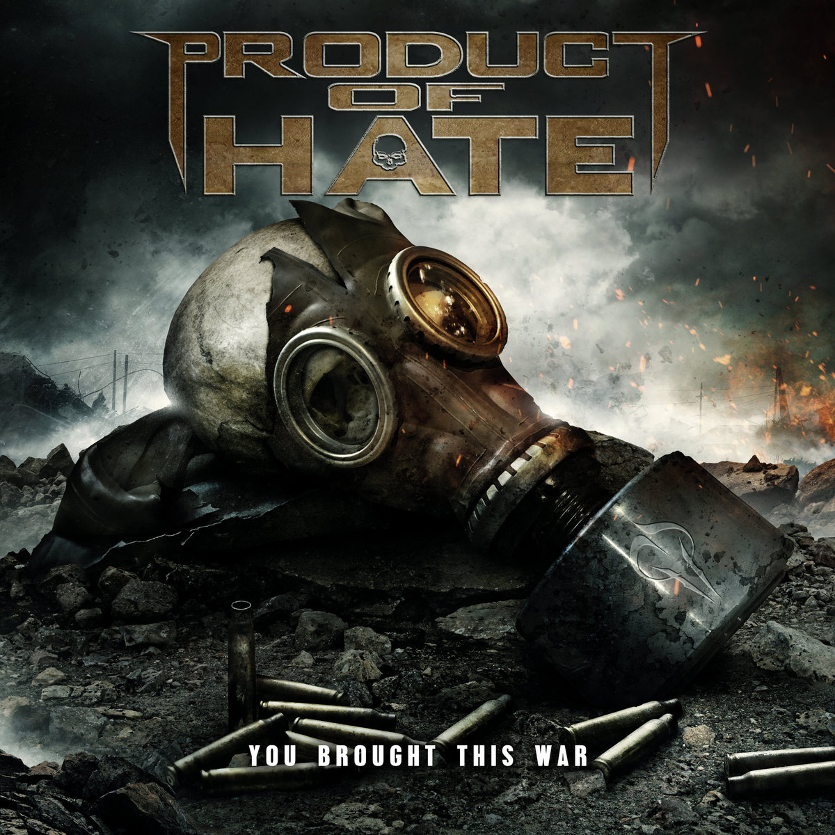 You Brought This War PRODUCT OF HATE Album Cover Artwork
