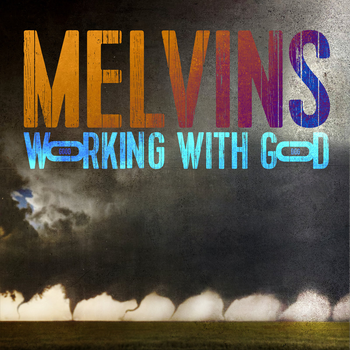 MELVINS Working With God