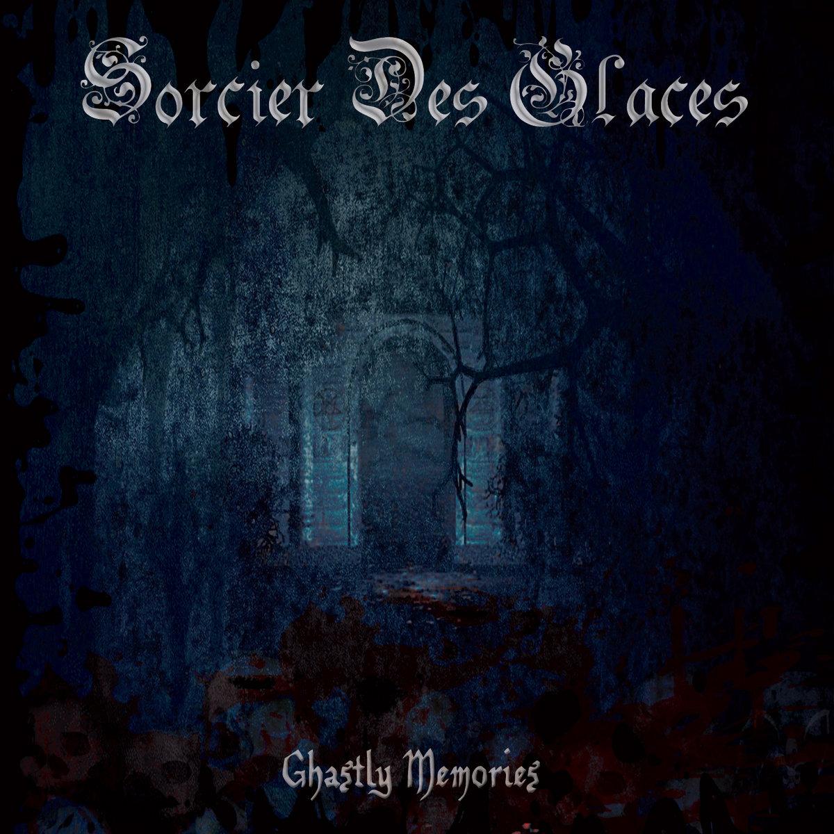 Ghastly Memories EP Sorcier des Glaces Cover Artwork