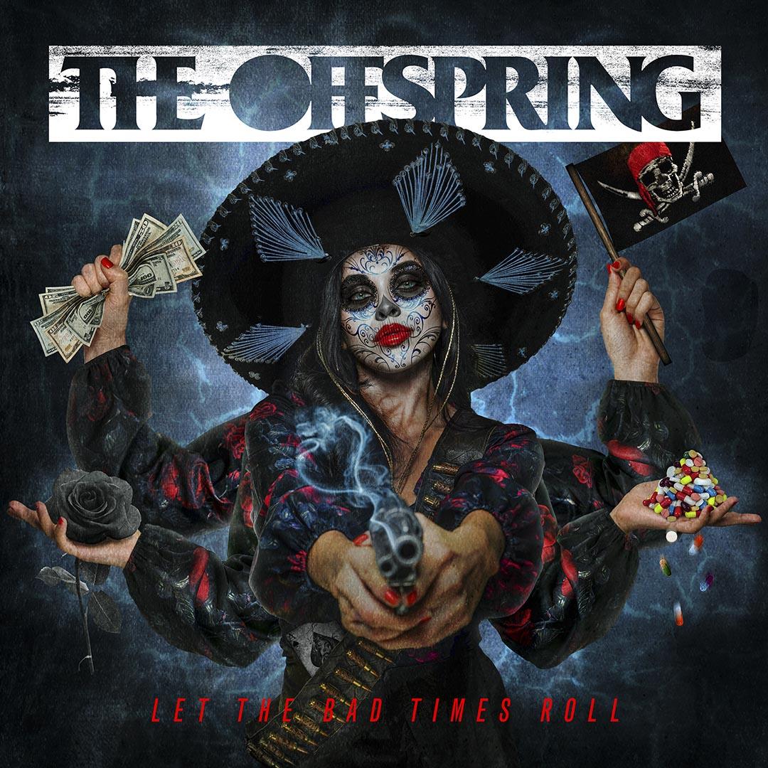 THE OFFSPRING : les détails du nouvel album Let The Bad Times Roll ; la lyric vidéo de la nouvelle chanson «Let The Bad Times Roll»