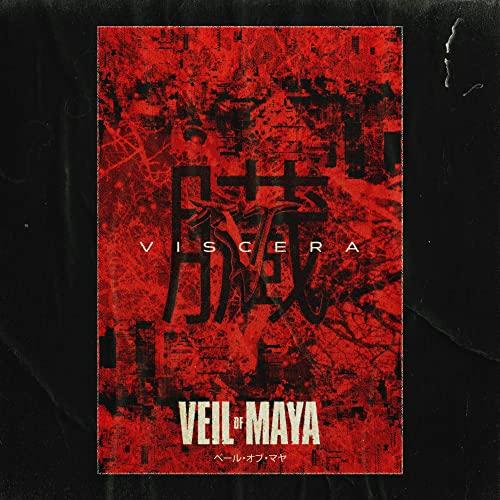 VEIL OF MAYA dévoile le clip vidéo de la nouvelle chanson «Viscera»