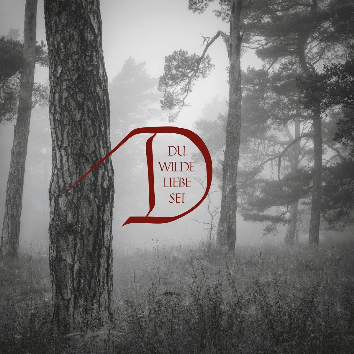 Dornenreich Du wilde Liebe sei Album Cover Artwork