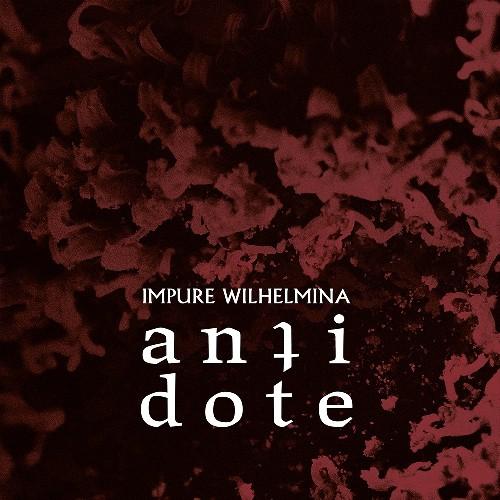 Impure-Wilhelmina-Antidote