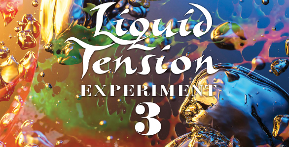 LIQUID TENSION EXPERIMENT : CHRONIQUE DU NOUVEL ALBUM