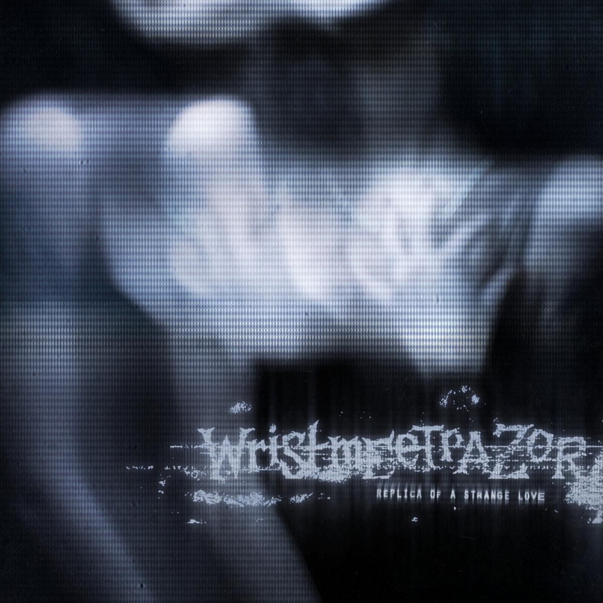 Wristmeetrazor Replica of a Strange Love Album Cover Artwork