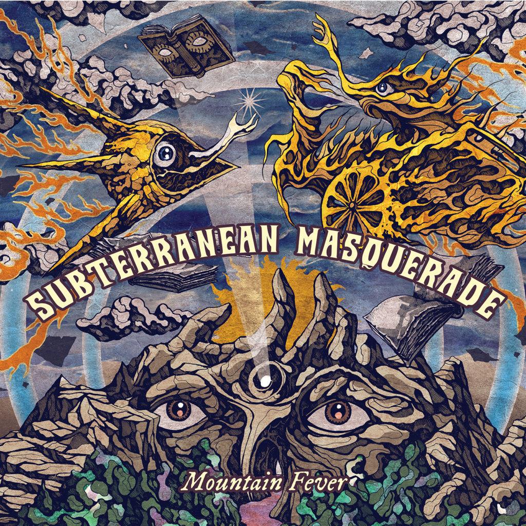 SUBTERRANEAN MASQUERADE Mountain Fever