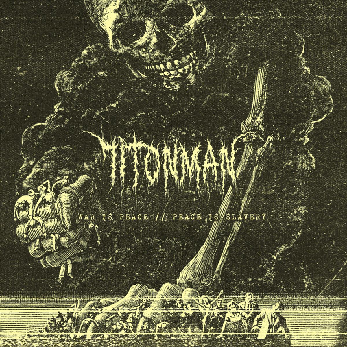 71TONMAN War Is Peace Peace Is Slavery Album Cover Artwork