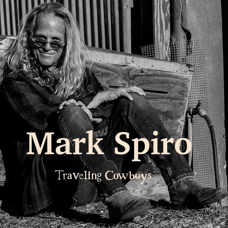 Mark Spiro traveling cowboys