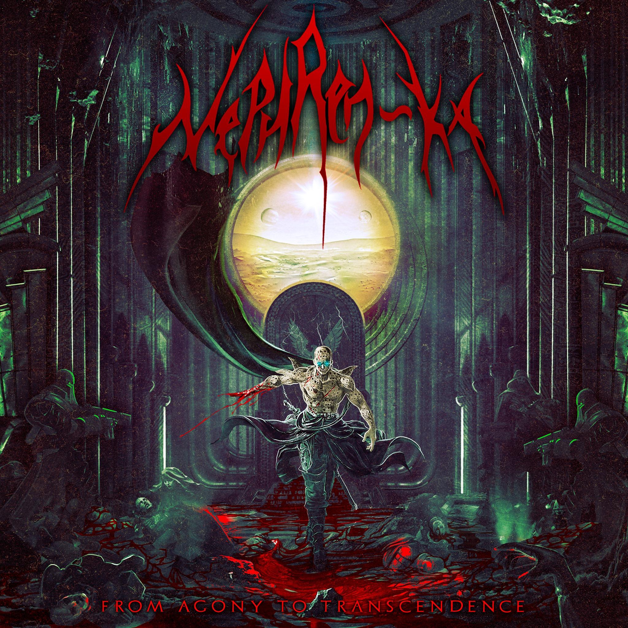 NEPHREN-KA from agony to transcendance