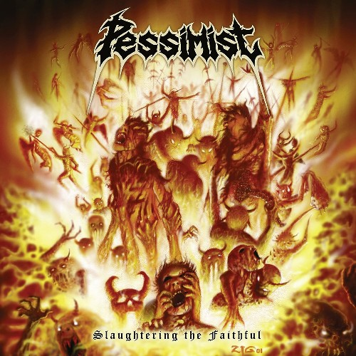 Pessimist Slaughtering The Faithful