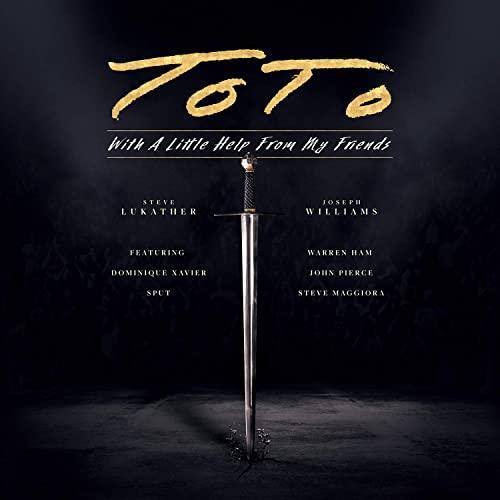 TOTO : les détails du nouvel album live With A Little Help From My Friends ; vidéo live de la chanson «Till The End» dévoilée