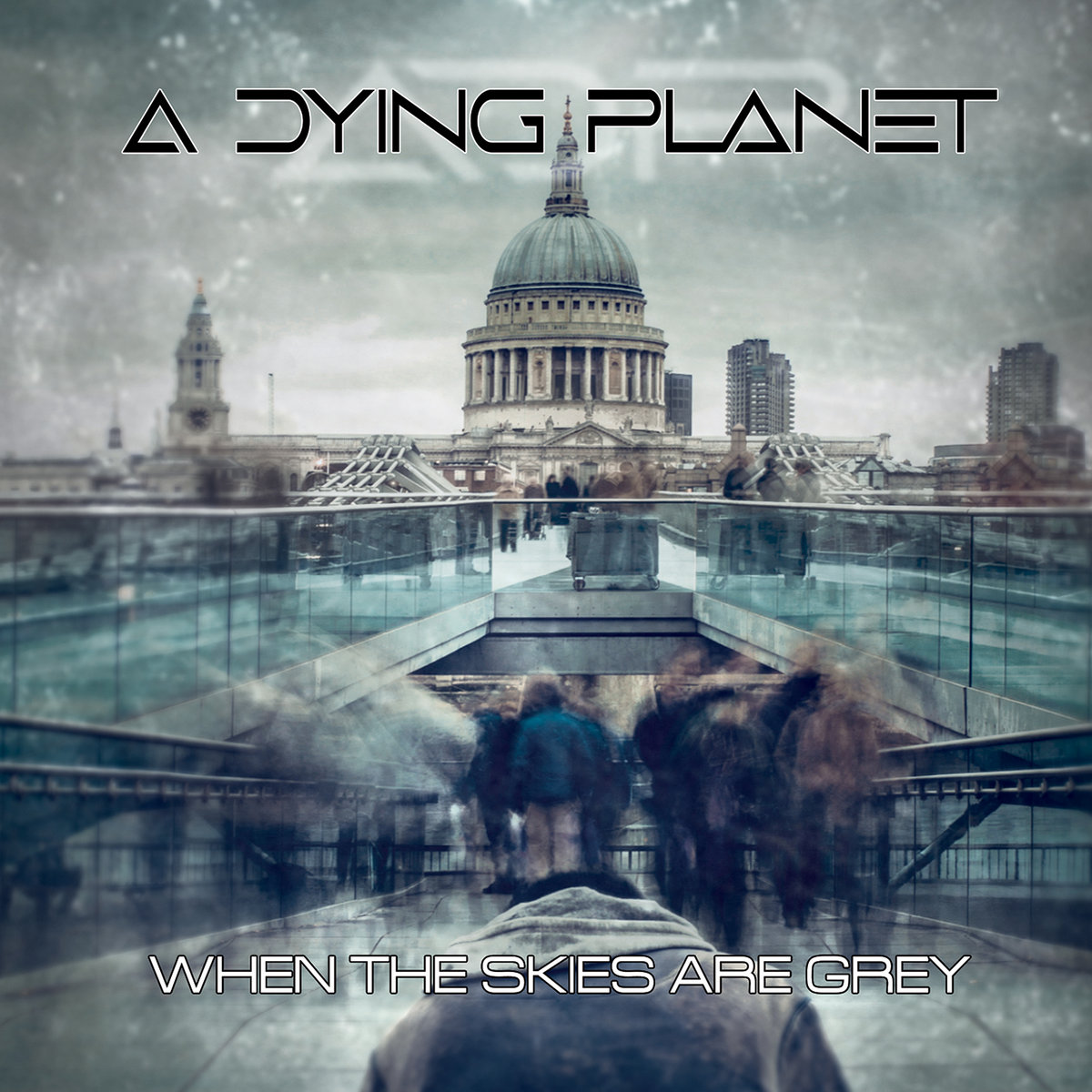 A Dying Planet When the Skies Are Grey