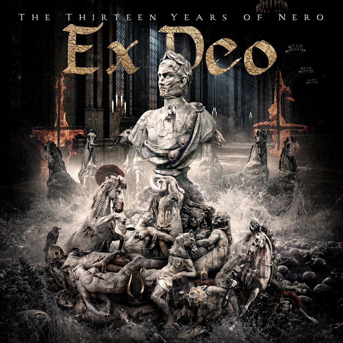 The Thirteen Years Of Nero ex deoex deo