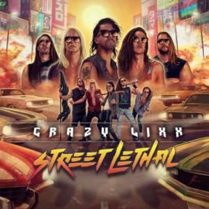 crazy lixx street lethal