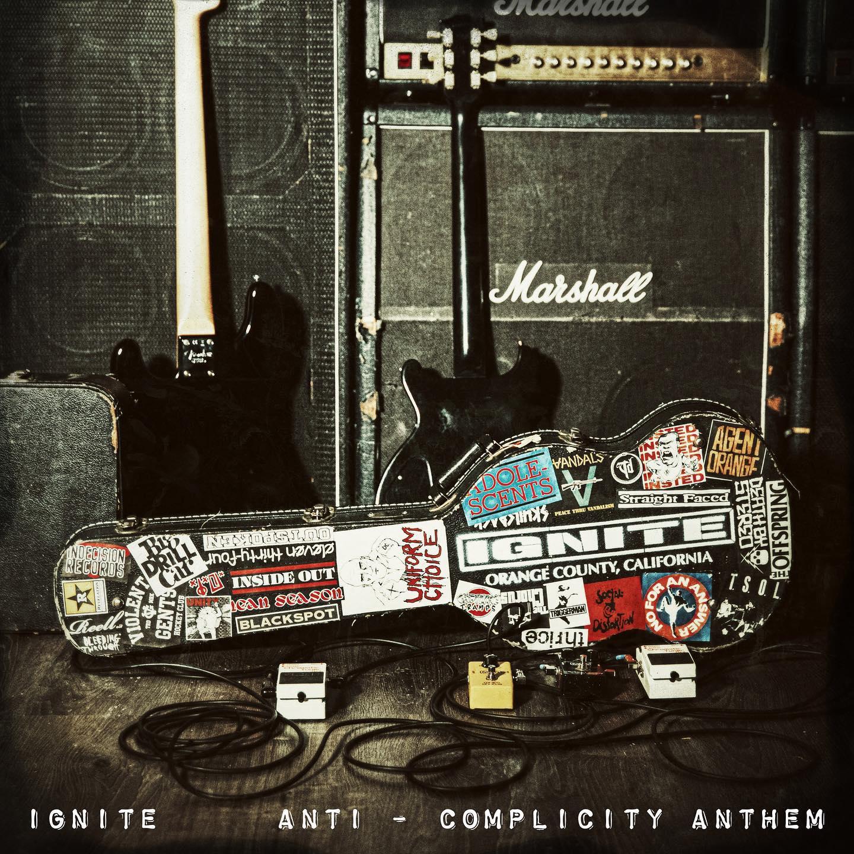 IGNITE dévoile le clip vidéo de la nouvelle chanson «Anti-Complicity Anthem»
