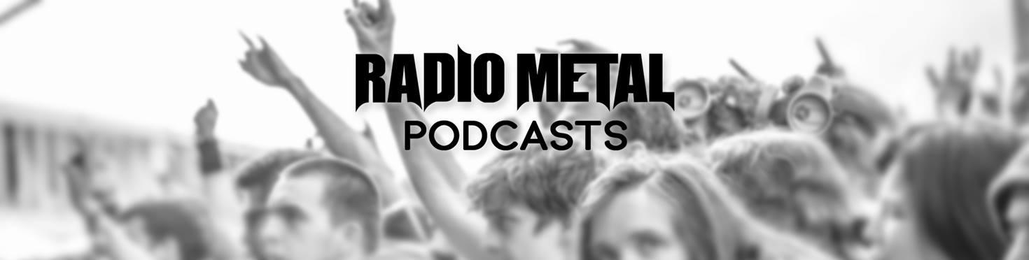 Radio Metal Podcasts